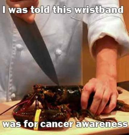 I was told this wristband was for cancer awareness